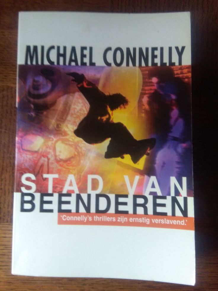 Stad van beenderen - Michael Connelly