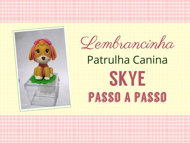 Lembrancinha Sky Patrulha canina + dicas