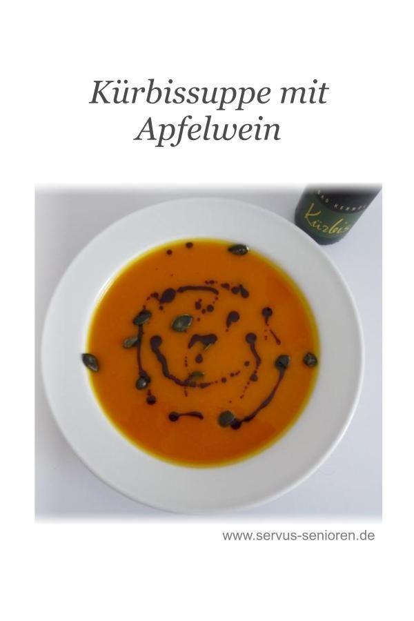 Kürbissuppe Mit Apfelwein | Rezepte   Aus Der Zack Zack Küche | Soup, Food  Und Chowder