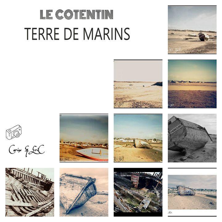 LE COTENTIN TERRE DE MARINS by ERIC VILLEY-et-Carine...ARTISTE PHOTOGRAPHE