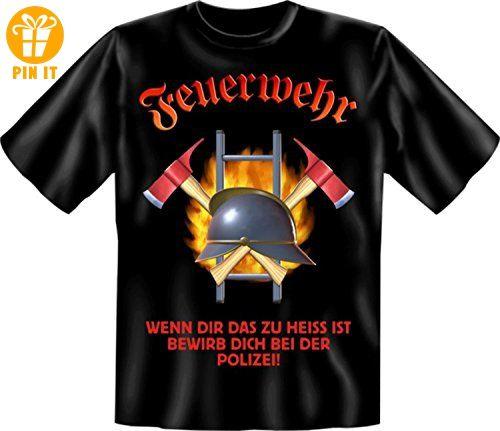 Feuerwehr wenn Dir das zu heiss ist bewirb dich bei der Polizei - Fun T-Shirt - Helm Axt Flammen Feuer Leiter Größe S M L XL XXL Größe S - T-Shirts mit Spruch   Lustige und coole T-Shirts   Funny T-Shirts (*Partner-Link)