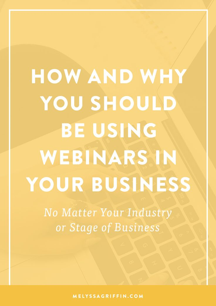 How and why you should be using webinars in your business (no matter your industry or stage of business) | Webinars | Online Business | Online Marketing