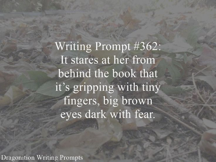 Writing Prompt #362: It stares at her from behind the book that it's gripping with tiny fingers, big brown eyes dark with fear.