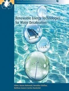 Renewable Energy Technologies for Water Desalination 1st Edition free download by Hacene Mahmoudi Noreddine Ghaffour Mattheus F.A. Goosen ISBN: 9781138029170 with BooksBob. Fast and free eBooks download.  The post Renewable Energy Technologies for Water Desalination 1st Edition Free Download appeared first on Booksbob.com.
