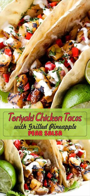 Teriyaki Chicken Tacos with Grilled Pineapple Pear…