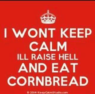 Raise Hell & Eat Cornbread