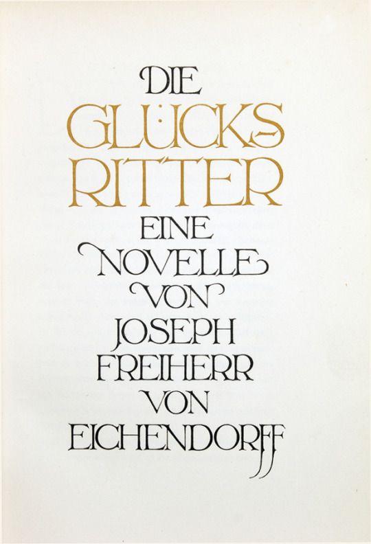 Friedrich Wilhelm Kleukens, book design for Eichendorff, Die Glücksritter, 1911. Insel Verlag, Germany.