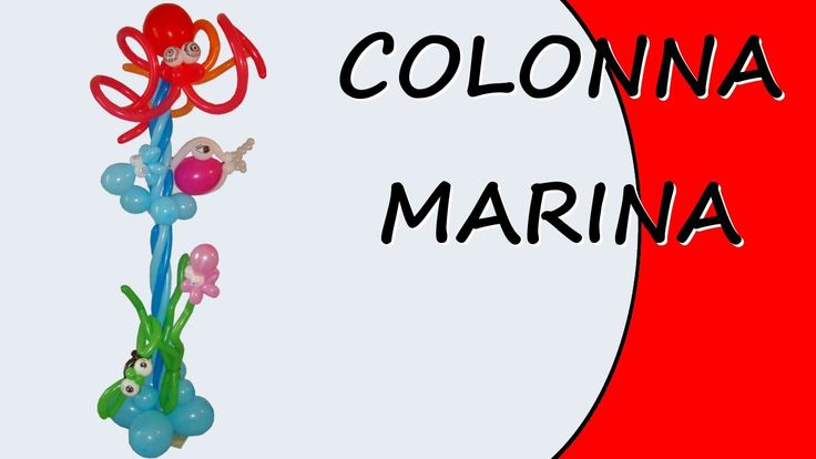Balloon sculptures - Column Marine - Video tutorial on how to make a column marine with balloons #Column