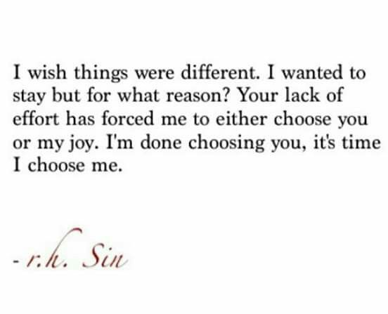 yes. Exactly. I was either choose you. Or my joy and happiness. Happiness of being in college. Finding me. I'm sorry I just happiness but I did.