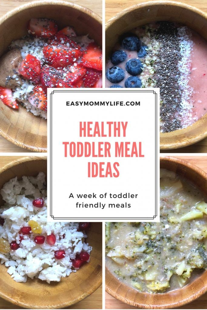 Healthy Toddler Meal Ideas: A Week Of Toddler Eats - Easy Mommy Life