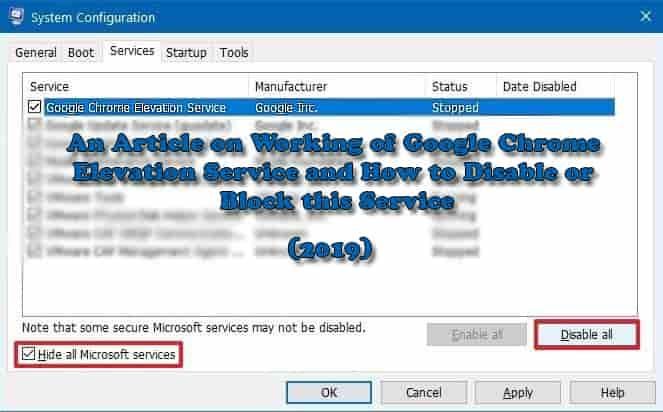 What Is Google Chrome Elevation Service And How To Disable Stop It Google Chrome Stop It Chrome
