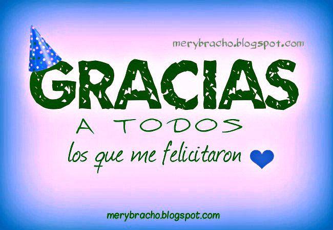 Gracias Por Felicitar Mi Cumpleaños Amigos Familia Frases