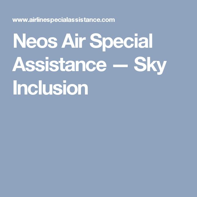 Neos Air Special Assistance — Sky Inclusion