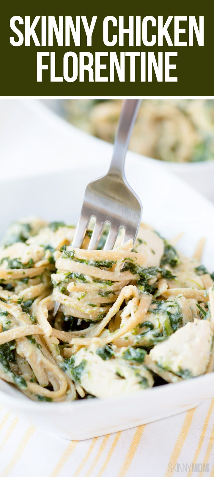 Skinny Chicken Florentine: a healthy pasta dish for the family.