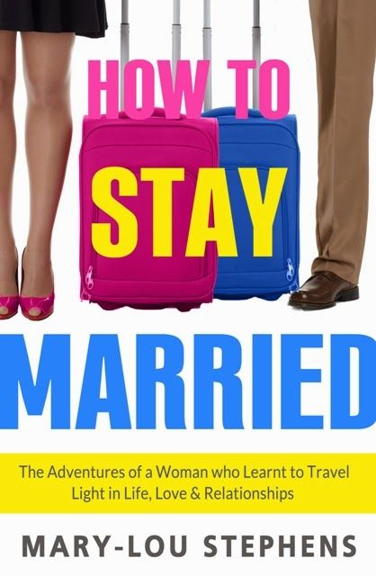 Universal Heart Book Club: How to Stay Married: A deliciously honest look at ...