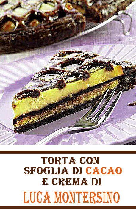 Torta con sfoglia al cacao e crema pasticcera