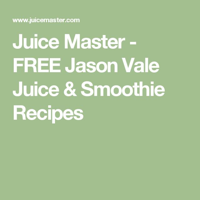 Juice Master - FREE Jason Vale Juice & Smoothie Recipes