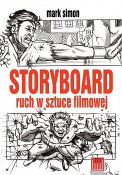 Storyboard. Ruch w sztuce filmowej
