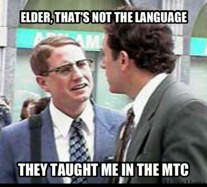 Not the language they taught me in the MTC!I LOVE THIS MOVIE!! <3 I need to watch it again.