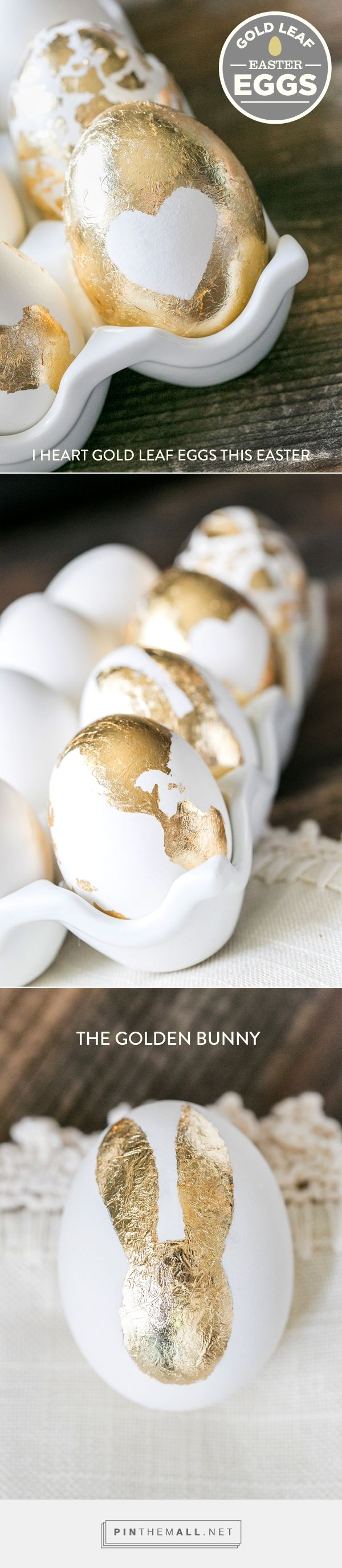 Gold Leaf Easter Eggs! - so glam! via Sugar and Charm - sweet recipes - entertaining tips - lifestyle inspiration - created via https://pinthemall.net