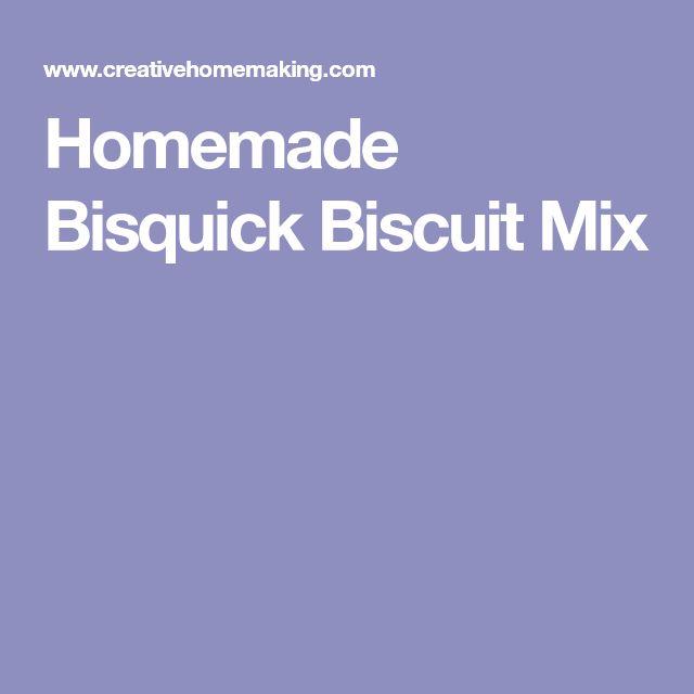Homemade Bisquick Biscuit Mix