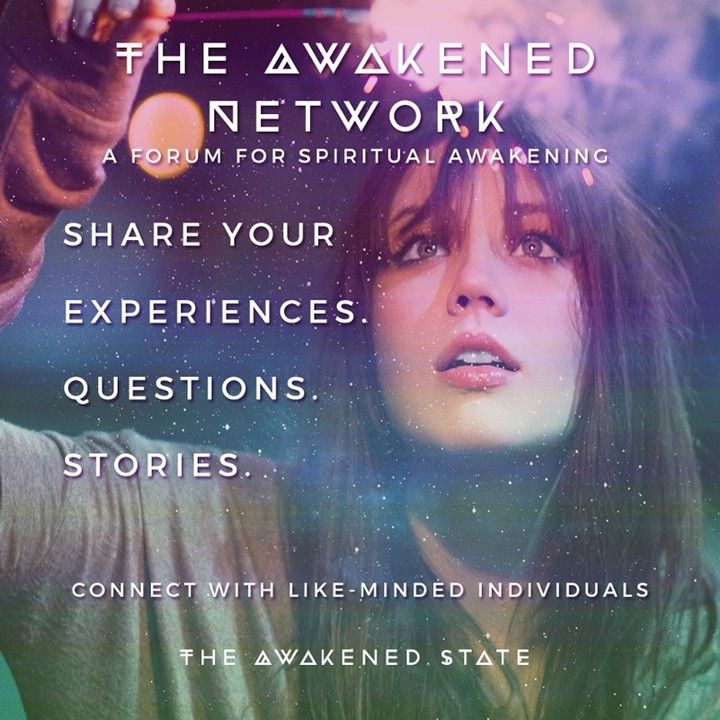 Ready to Connect? The Awakened State is just getting started with our new FREE community forum. We're looking for more ice breakers to help us create support within The Awakened Network. Share your questions, experiences, insights and other fun...