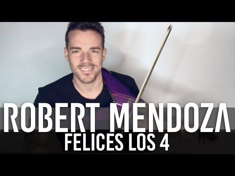FELICES LOS 4 - MALUMA (Violin Cover by Robert Mendoza)