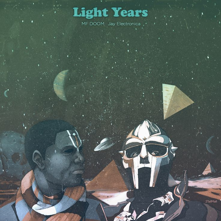 Light Years - MF Doom Jay Electronica