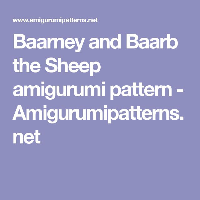 Baarney and Baarb the Sheep amigurumi pattern - Amigurumipatterns.net