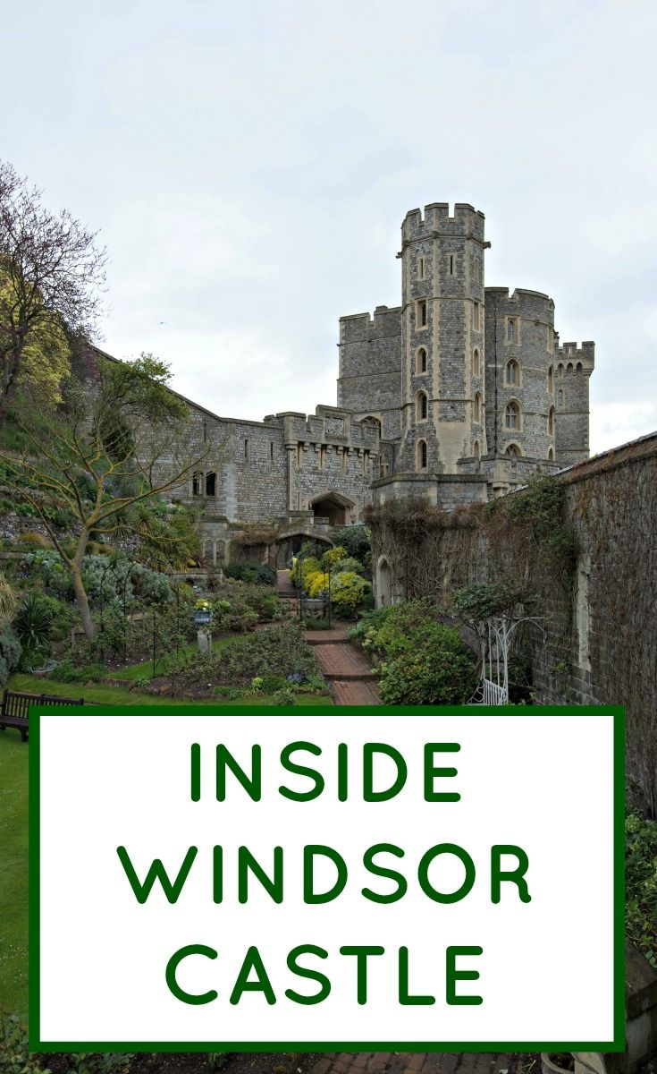 Visiting Windsor Castle from London. A look inside the Queen's castle