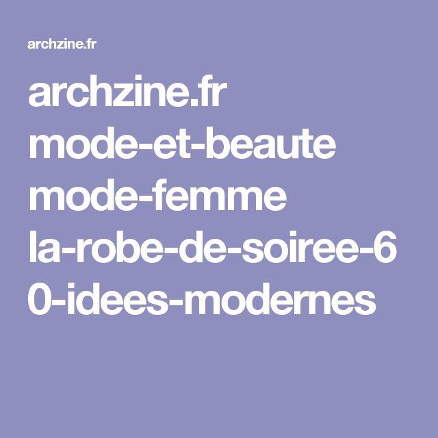 archzine.fr mode-et-beaute mode-femme la-robe-de-soiree-60-idees-modernes