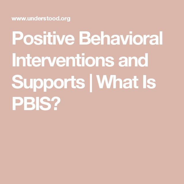 Positive Behavioral Interventions and Supports | What Is PBIS?
