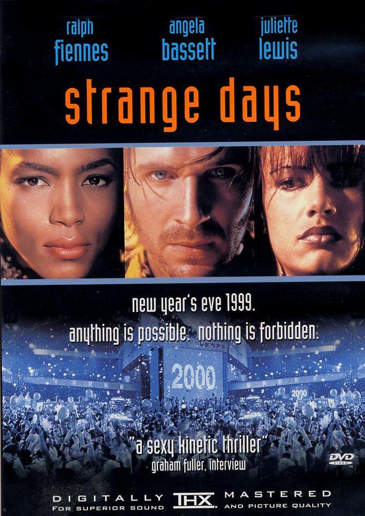 Strange Days (1995) (To see)
