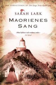 Maorienes sang er en frittstående oppfølger til Den lange, hvite skyens land - en uforglemmelig familiesaga fra det eksotiske New Zealand. «Møt lykken ved verdens ende.» - Der Spiegel