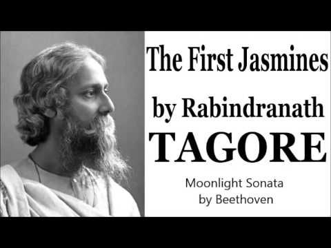 The First Jasmines by Rabindranath Tagore (EN) Full Free Audio Books L