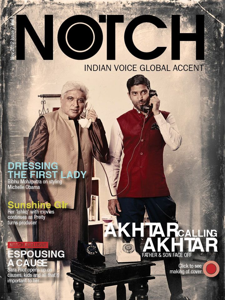 Farhan Akhtar and Javed Akhtar. Notch Magazine India October 2012.