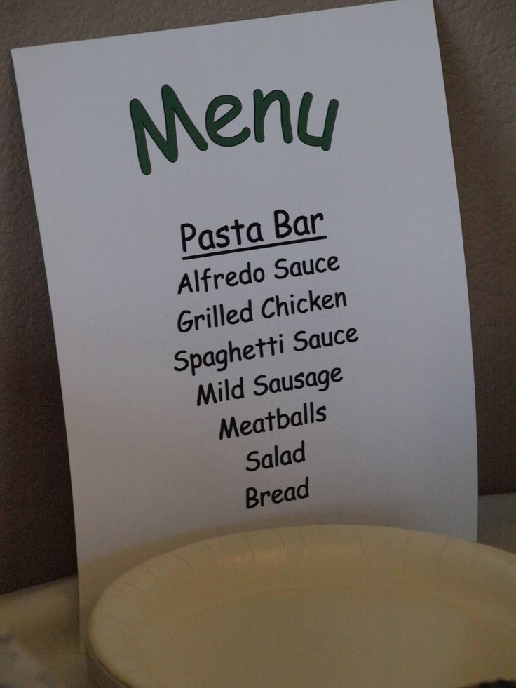 Menu for Pasta Bar -- have adult volunteers help prepare and serve the food!
