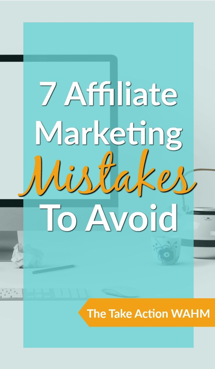 Affiliate Marketing Mistakes to Avoid