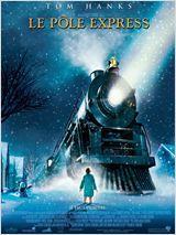 Le Pôle Express  Robert Zemeckis 2004