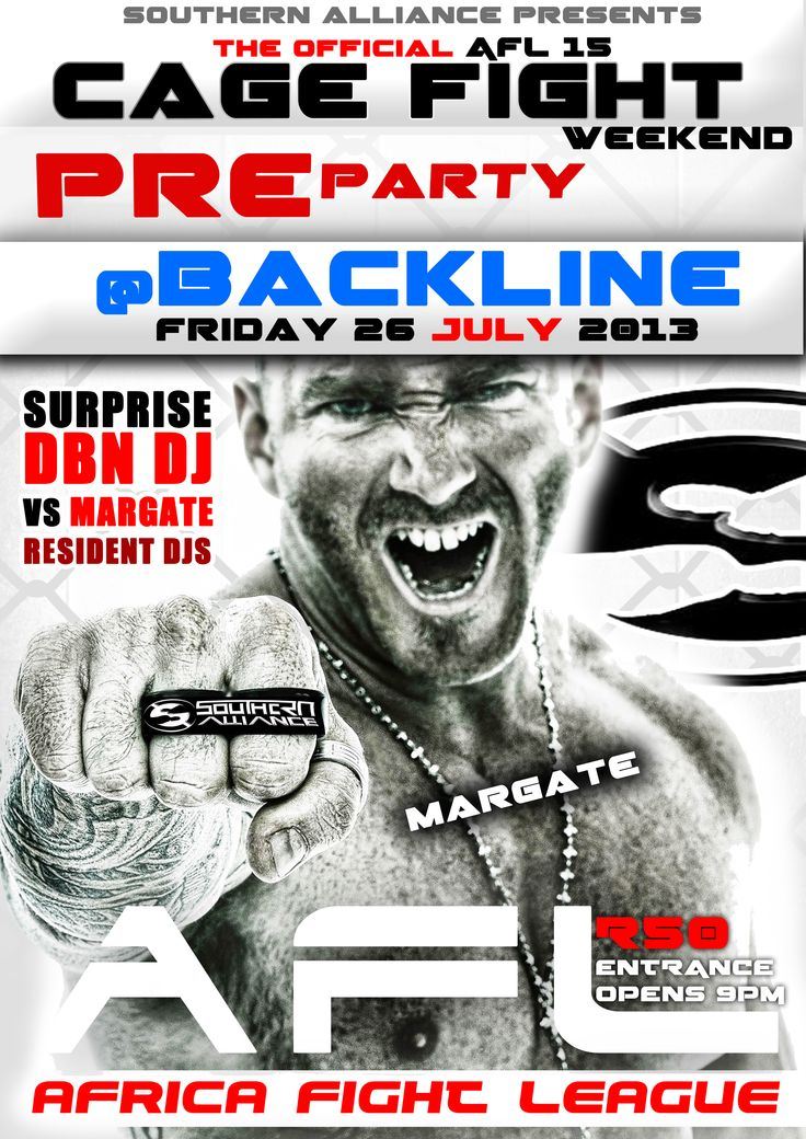The AFL is Coming to the South Coast - Uvongo Town Hall - Come Show your Support at The Pre-Party - This Friday - Secret Durban Dj vs Margate Djs - Its the Fight before the Night - Ticket Give Aways For the Fight Night - Mad Drink Specials All Night - Nuff Said!