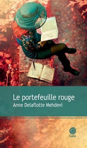 anne delaflotte mehdevi : le portefeuille rouge (2015)