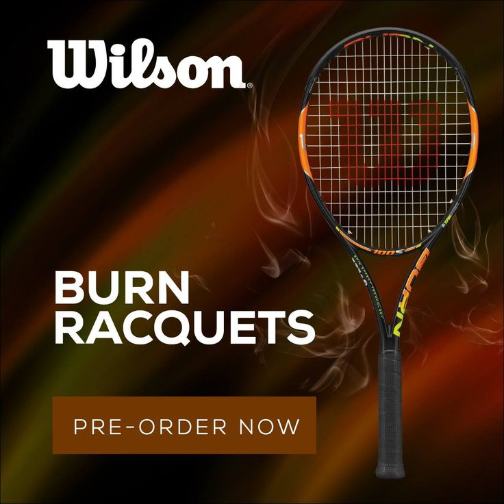 Pre-order the NEW Wilson Burn tennis racquets today! Endorsed by Nishikori, Halep and more!