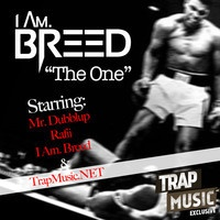 $$$ THE ONE TWO & THREE #WHATDIRT $$$ The One by I Am. Breed ft. Mr. Dubblup and Rafii - TrapMusic.NET EXCLUSIVE by TRAPmusic.NET on SoundCloud