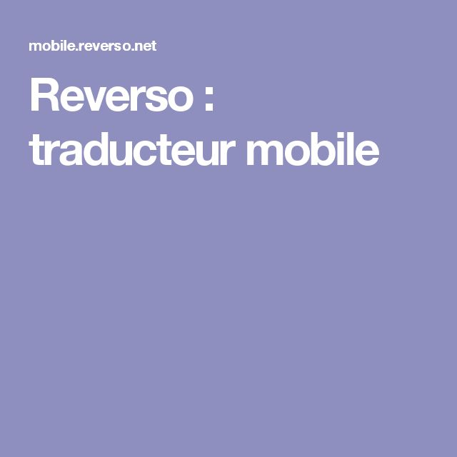 Reverso : traducteur mobile
