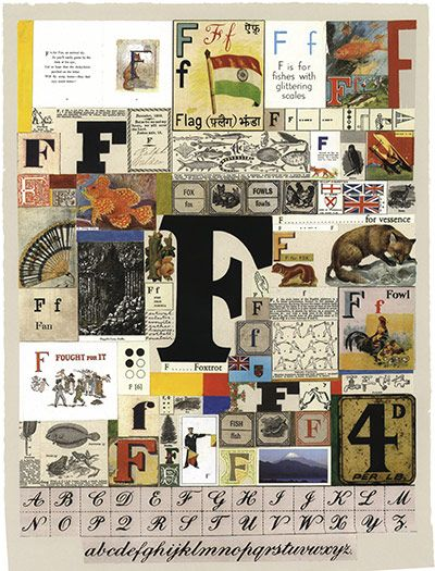 F from Peter Blake's Alphabet    Pop artist Peter Blake is a master of typographic collages and found objects