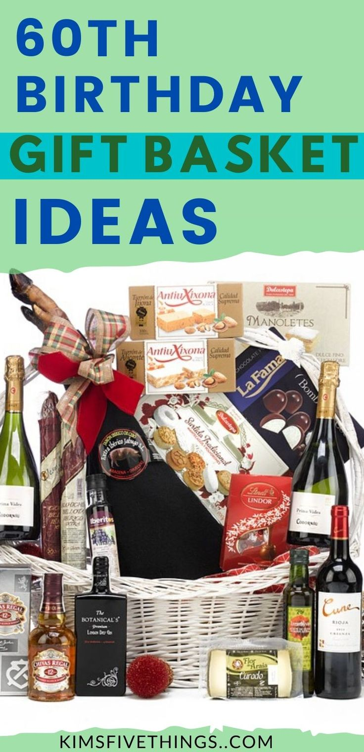 10 Best 60th Birthday Gift Baskets for Men and Women