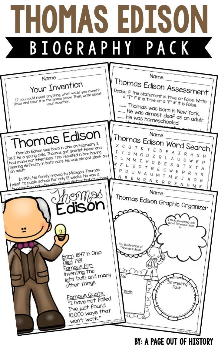 Thomas Edison Biography Pack Famous Inventors A Page Out Of History Famous Inventors Thomas Edison Activities Thomas Edison