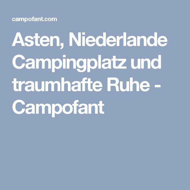 Asten, Niederlande Campingplatz und traumhafte Ruhe - Campofant