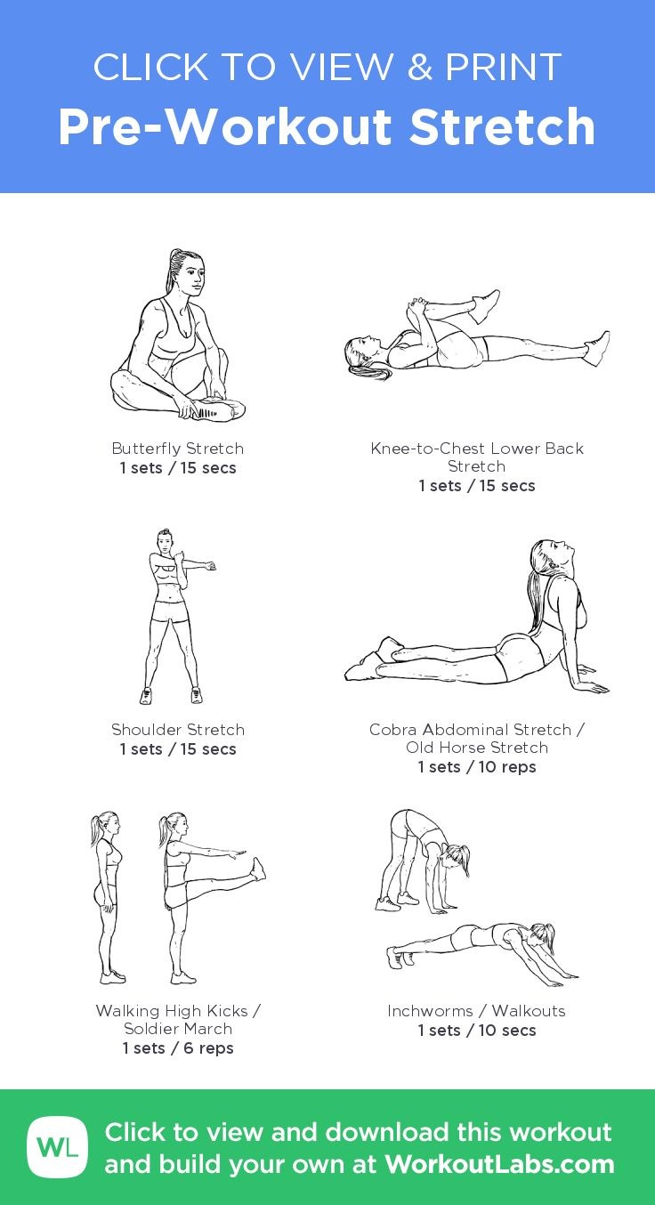 Pre-Workout Stretch – click to view and print this illustrated exercise plan c… – Workouts
