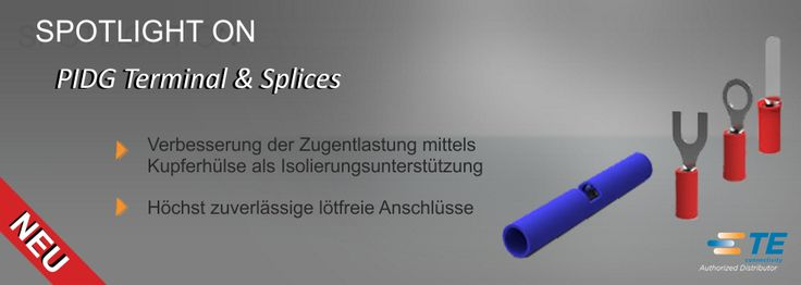 SHC GmbH - #PIDG #Kabelschuhe und #Verbinder von TE // Entdecken Sie neue Möglichkeiten mit TE Connectivity (TE) PIDG Terminals und #Kabelverbinder. Diese Produkte sind  vor-isoliert  für vollständige und gleichmäßige Zuverlässigkeit in den schwierigsten Umgebungen.